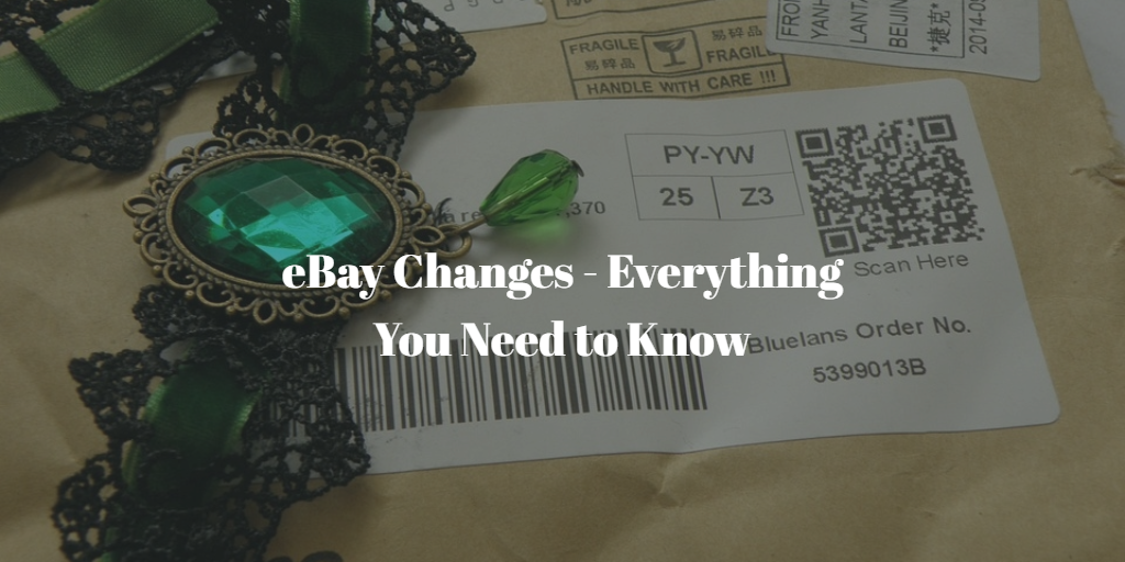 eBay Changes - Everything You Need to Know